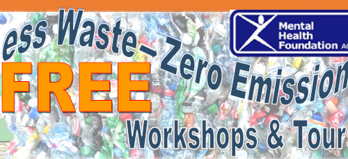 Less Waste – Zero Emissions Free Workshops and Tours